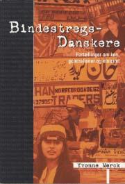 yvonne mørck – Bindestregsdanskere (e-bog) fra tales.dk
