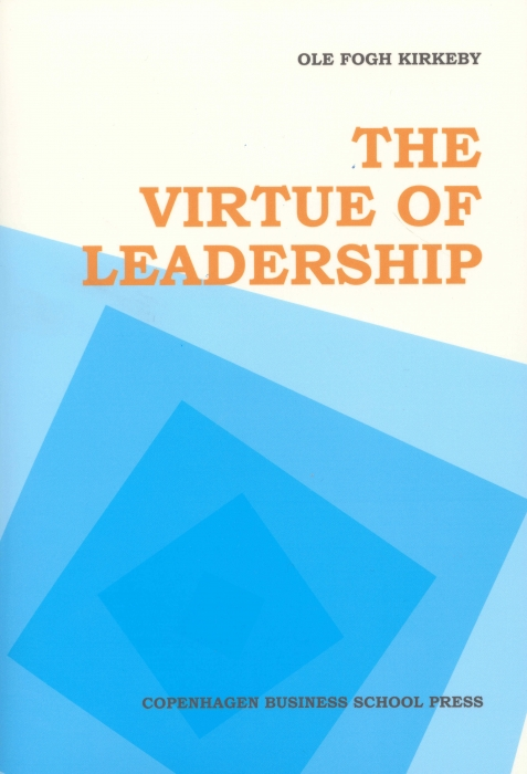 The virtue of leadership (e-bog) fra ole fogh kirkeby fra bogreolen.dk