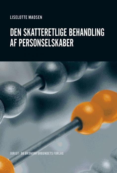 Den skatteretlige behandling af personselskaber (E-bog)