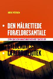 vibeke petersen – Den målrettede forældresamtale (e-bog) på bogreolen.dk
