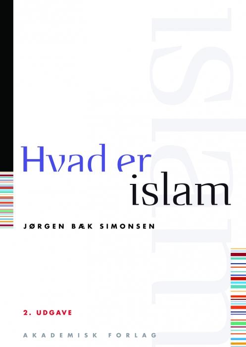 jørgen bæk simonsen – Hvad er islam (e-bog) fra bogreolen.dk