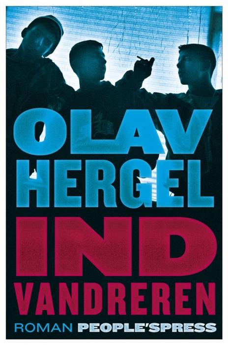 olav hergel – Indvandreren (e-bog) fra bogreolen.dk