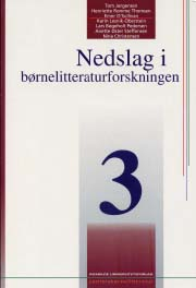 Nedslag i børnelitteraturforskningen 3 (e-bog) fra tom jørgensen fra tales.dk