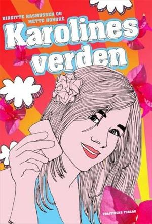 mette honore – Karolines verden (e-bog) på bogreolen.dk