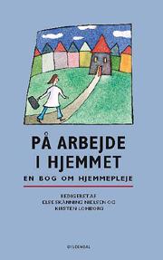 else skånning nielsen – På arbejde i hjemmet (e-bog) fra bogreolen.dk