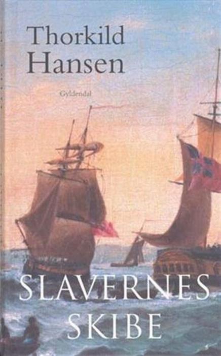 thorkild hansen Slavernes skibe (lydbog) på bogreolen.dk