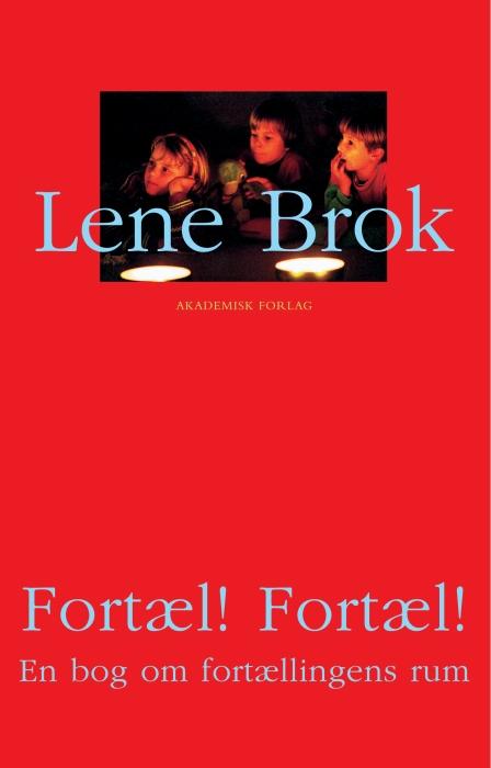 lene brok – Fortæl! fortæl! (e-bog) fra bogreolen.dk