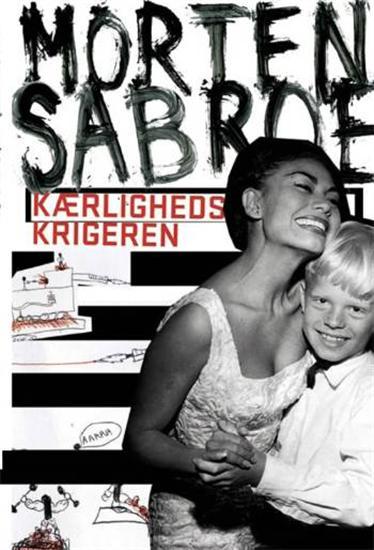 Kærlighedskrigeren (e-bog) fra morten sabroe på bogreolen.dk