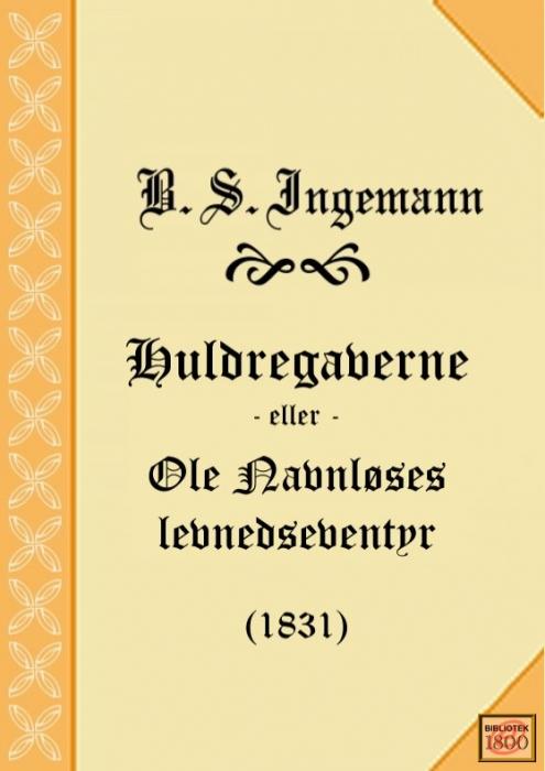 b. s. ingemann – Huldregaverne (e-bog) fra bogreolen.dk