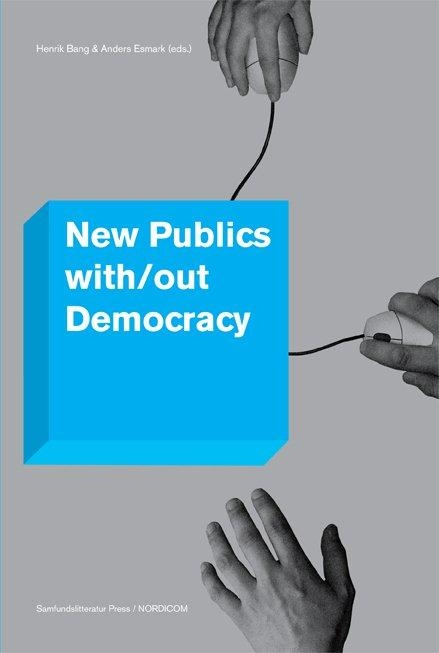 Image of New Publics with/out Democracy (E-bog)