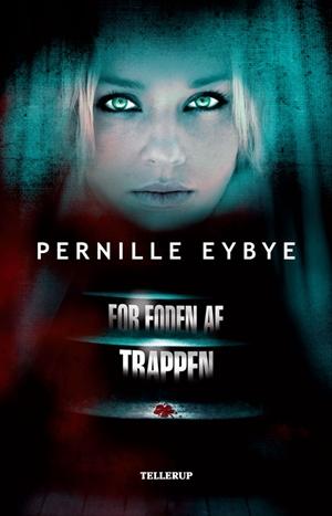 pernille eybye For foden af trappen (e-bog) fra bogreolen.dk