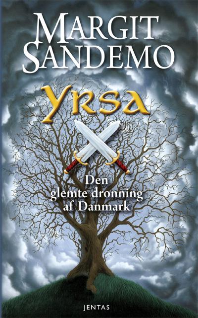 margit sandemo – Yrsa, den glemte dronning af danmark (e-bog) på bogreolen.dk