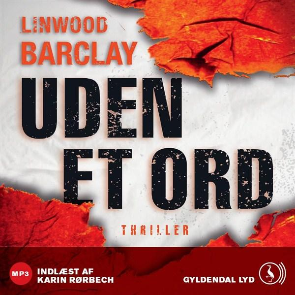 Uden et ord (lydbog) fra linwood barclay fra bogreolen.dk