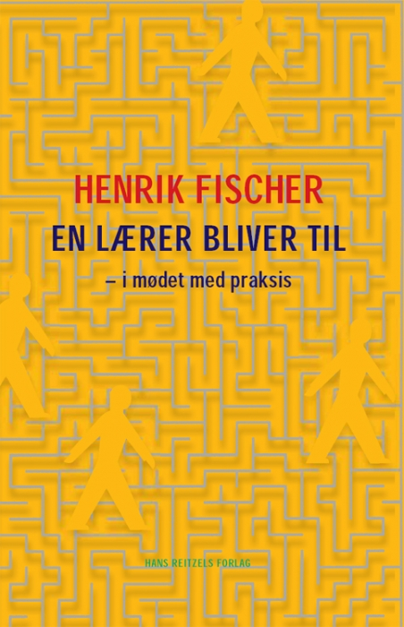 henrik fischer En lærer bliver til (e-bog) fra bogreolen.dk