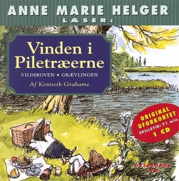 kenneth grahame – Anne marie helger læser historier fra vinden i piletræerne, 2: vildskoven - grævlingen (lydbog) på bogreolen.dk