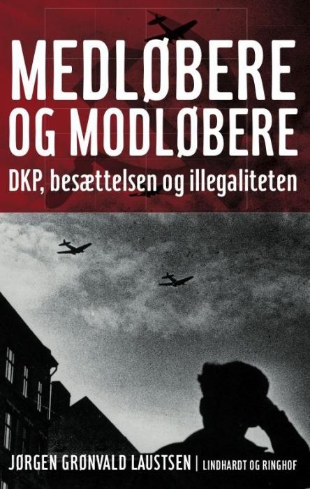 Medløbere og modløbere (e-bog) fra jørgen grønvald laustsen på bogreolen.dk