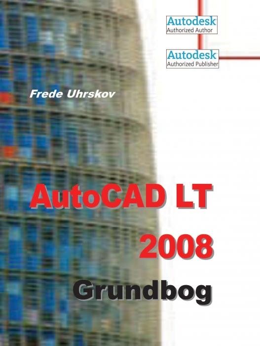 AutoCAD LT 2008 Grundbog (E-bog)