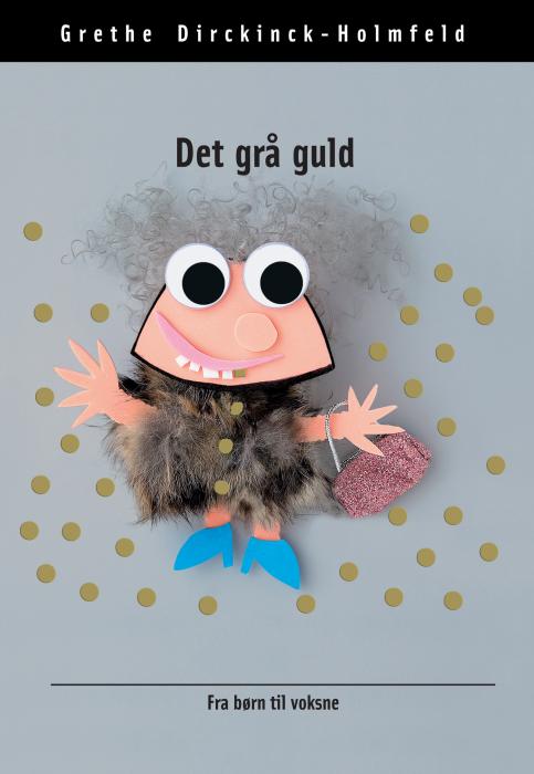 Det grå guld (e-bog) fra grethe dirckinck-holmfeld på bogreolen.dk