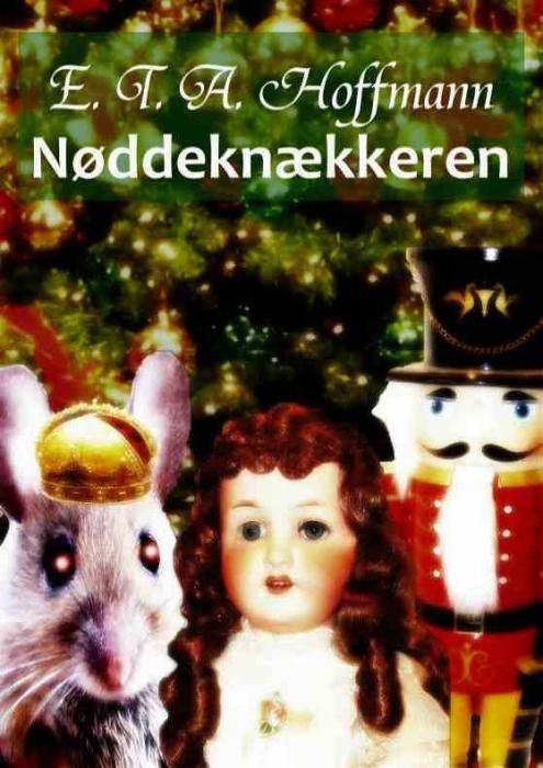 e. t. a. hoffmann Nøddeknækkeren (e-bog) på bogreolen.dk