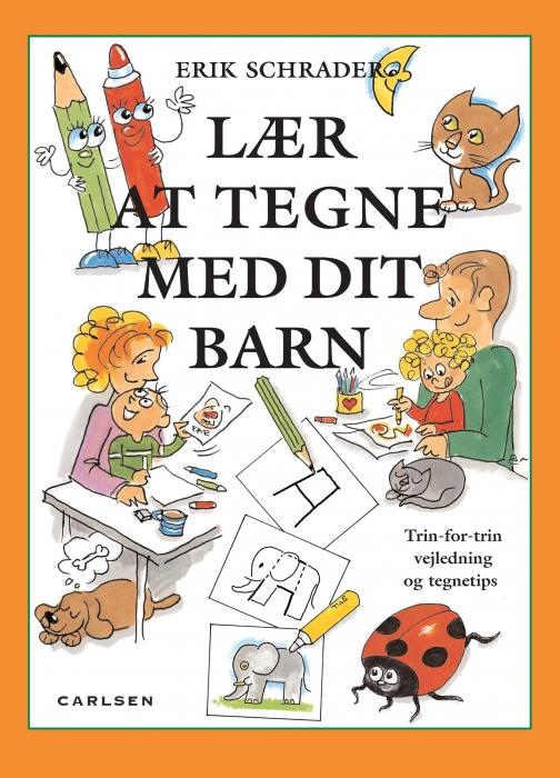 erik schrader – Lær at tegne med dit barn (e-bog) fra bogreolen.dk