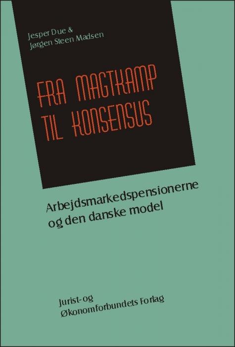 jørgen steen madsen Fra magtkamp til konsensus (e-bog) fra bogreolen.dk
