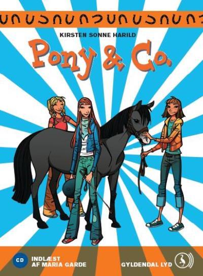 Pony & co. 1 - pony & co. (lydbog) fra kirsten sonne harild på bogreolen.dk