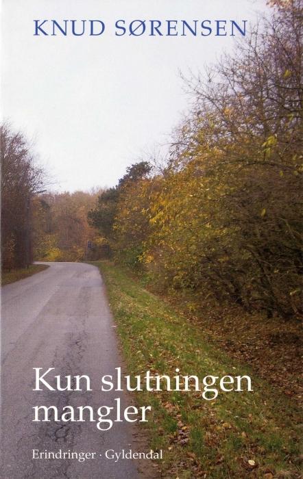 knud sørensen – Kun slutningen mangler (e-bog) på bogreolen.dk
