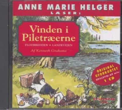 kenneth grahame – Anne marie helger læser vinden i piletræerne 1 (lydbog) fra bogreolen.dk
