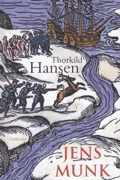 Jens munk (lydbog) fra thorkild hansen fra bogreolen.dk