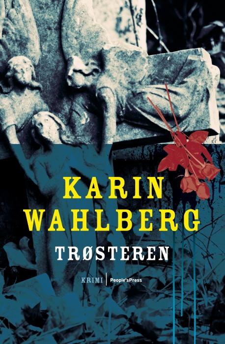 karin wahlberg – Trøsteren (e-bog) på bogreolen.dk