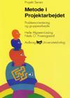helle algreen-ussing Metode i projektarbejde - problemorientering og gruppearbejde (e-bog) på bogreolen.dk