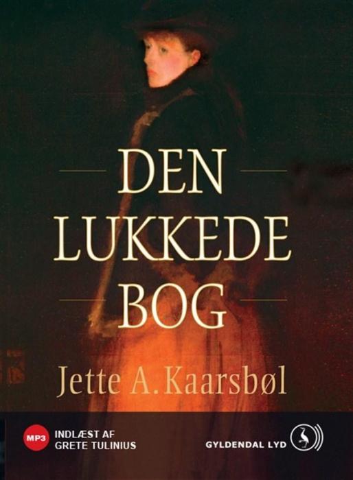 jette a. kaarsbøl Den lukkede bog (lydbog) på bogreolen.dk