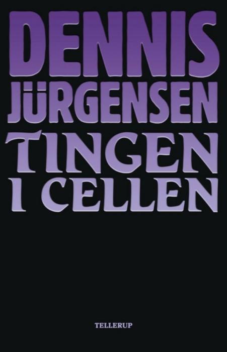 dennis jürgensen Tingen i cellen (lydbog) på bogreolen.dk