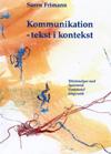 Kommunikation - tekst i kontekst (e-bog) fra søren frimann trads fra bogreolen.dk
