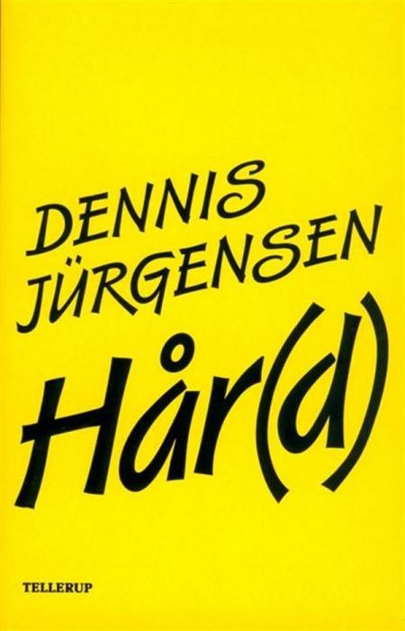 dennis jürgensen – Hår(d) (lydbog) på bogreolen.dk