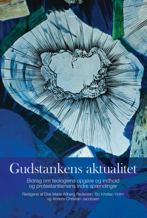 else marie wiberg pedersen m.fl. (redaktion) Gudstankens aktualitet (e-bog) på bogreolen.dk