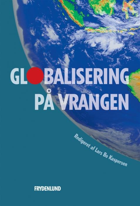 lars bo kaspersen Globalisering på vrangen (e-bog) fra bogreolen.dk