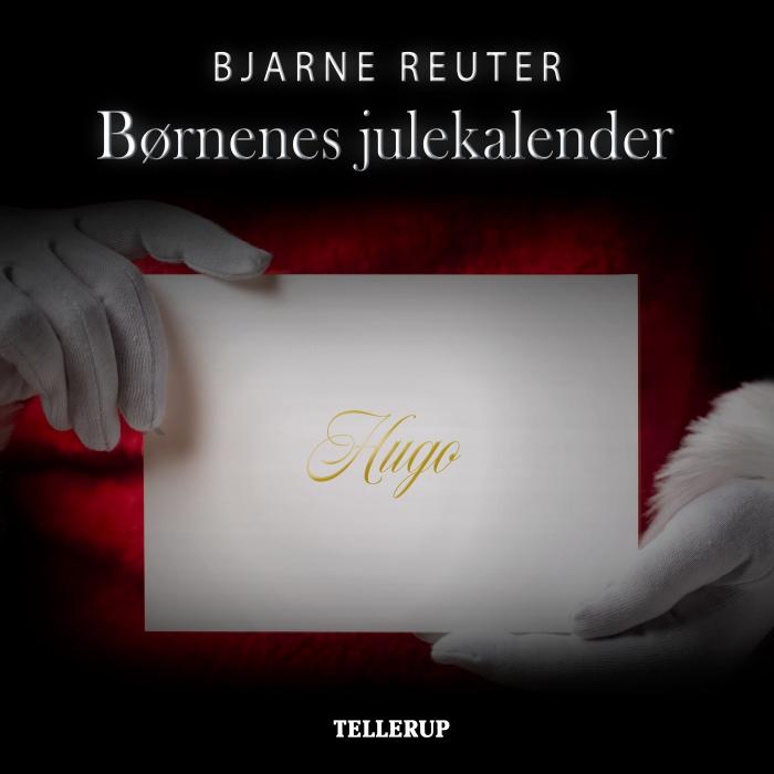bjarne reuter – Børnenes julekalender (lydbog) fra bogreolen.dk