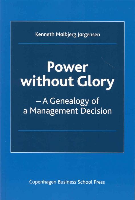 kenneth mølbjerg jørgensen – Power without glory (e-bog) fra bogreolen.dk