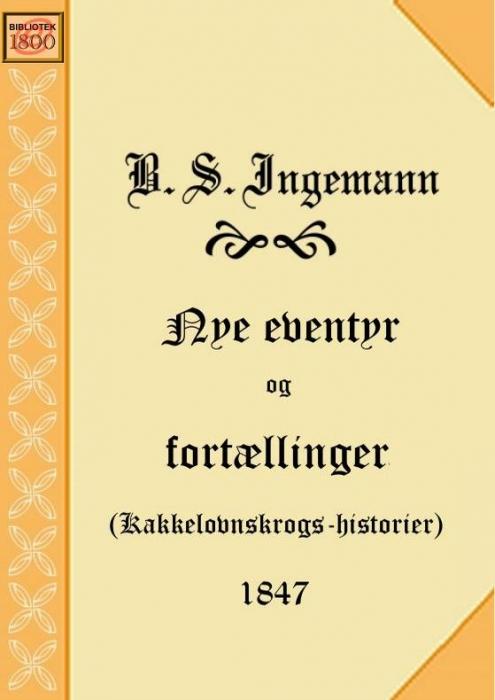 b. s. ingemann Nye eventyr og fortællinger (e-bog) på bogreolen.dk