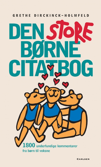grethe dirckinck-holmfeld Den store børnecitatbog (e-bog) på bogreolen.dk
