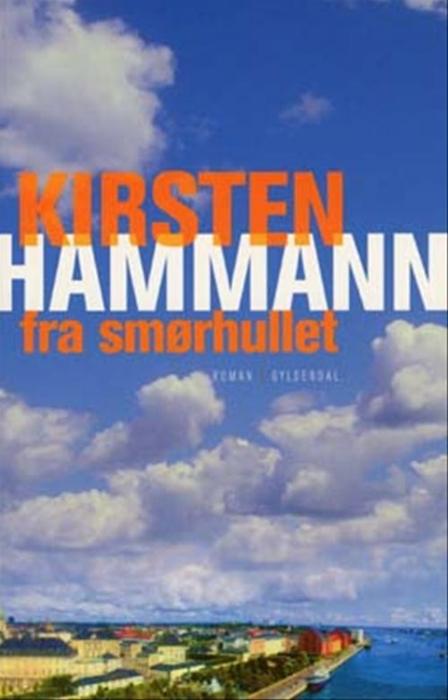 kirsten hammann – Fra smørhullet (e-bog) på bogreolen.dk