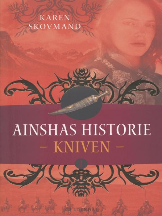 karen skovmand jensen – Ainshas historie 1 - kniven (e-bog) fra bogreolen.dk