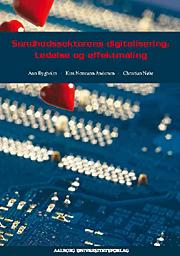Image of Sundhedssektorens digitalisering: Ledelse og effektmåling (E-bog)