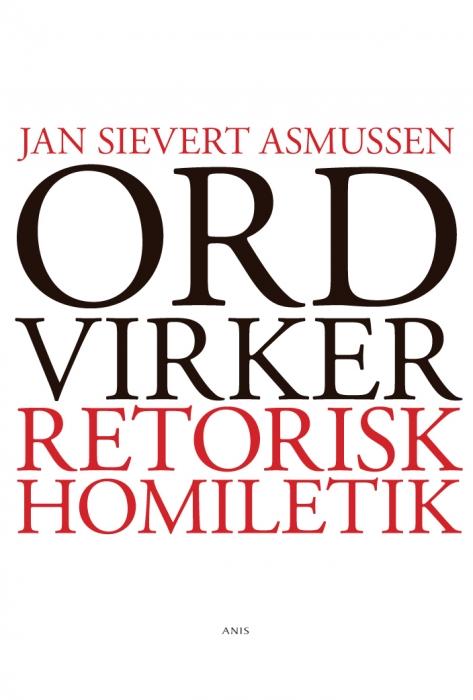 jan sievert asmussen – Ord virker (e-bog) fra bogreolen.dk