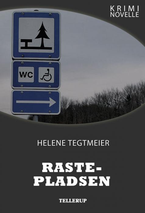 helene tegtmeier – Kriminovelle - rastepladsen (e-bog) fra bogreolen.dk