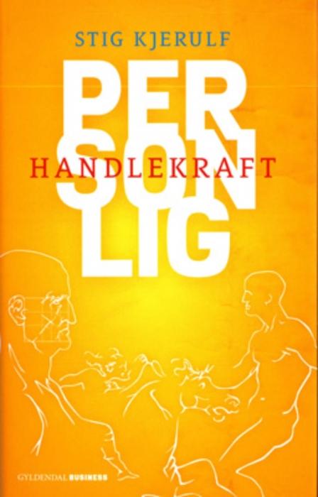 stig kjerulf Personlig handlekraft (e-bog) fra bogreolen.dk