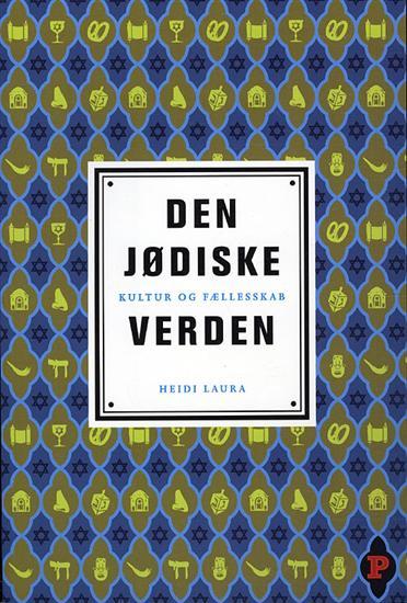 heidi laura Den jødiske verden (e-bog) på bogreolen.dk