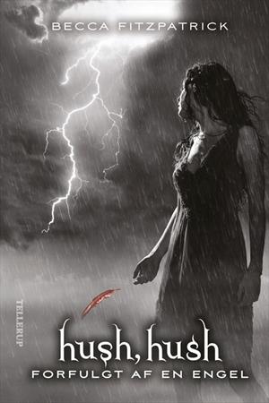 becca fitzpatrick – Hush, hush #2: forfulgt af en engel (e-bog) på bogreolen.dk