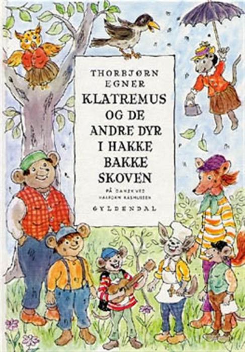 thorbjørn egner – Dyrene i hakkebakkeskoven (lydbog) på bogreolen.dk